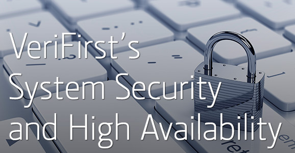 7-16-14_verifirst_system-security-high-availability