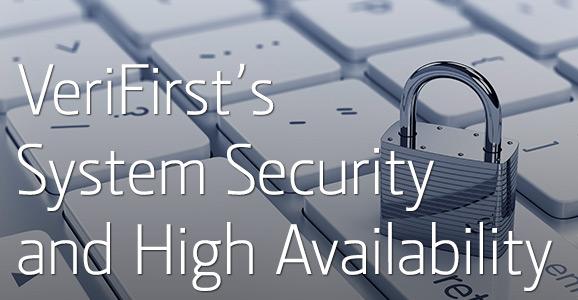 7-16-14_verifirst_system-security-high-availability