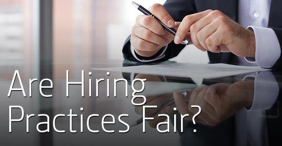 7-16-14_verifirst_are-hiring-practices-fair
