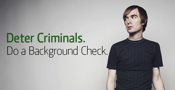 Deter_Criminals_Do_a_Background_Check