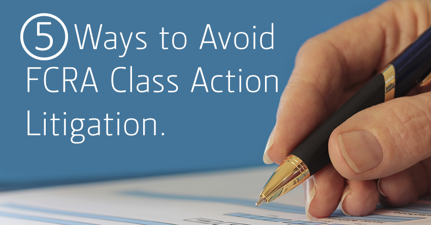 5_Ways_to_Avoid_FCRA_Class_Action_Litigation