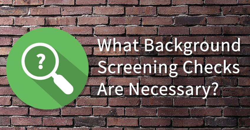 verifirst_blog-heade_background-screening-checks-necessary