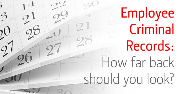 4-7-14_verifirst_employee-criminal-records-how-far-back