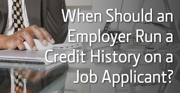 5-6-14_verifirst_when-employer-run-credit-history-on-job-applicant