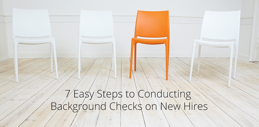 7 Easy Steps to Conducting Background Checks on New Hires.jpg