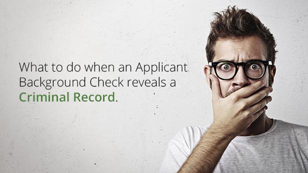 Background Check Reveals Criminal Record