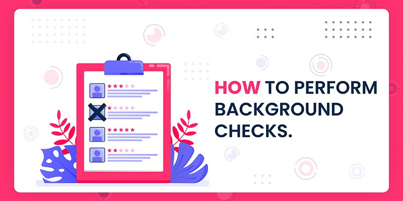 How to Perform a Background Check on a Potential Employee