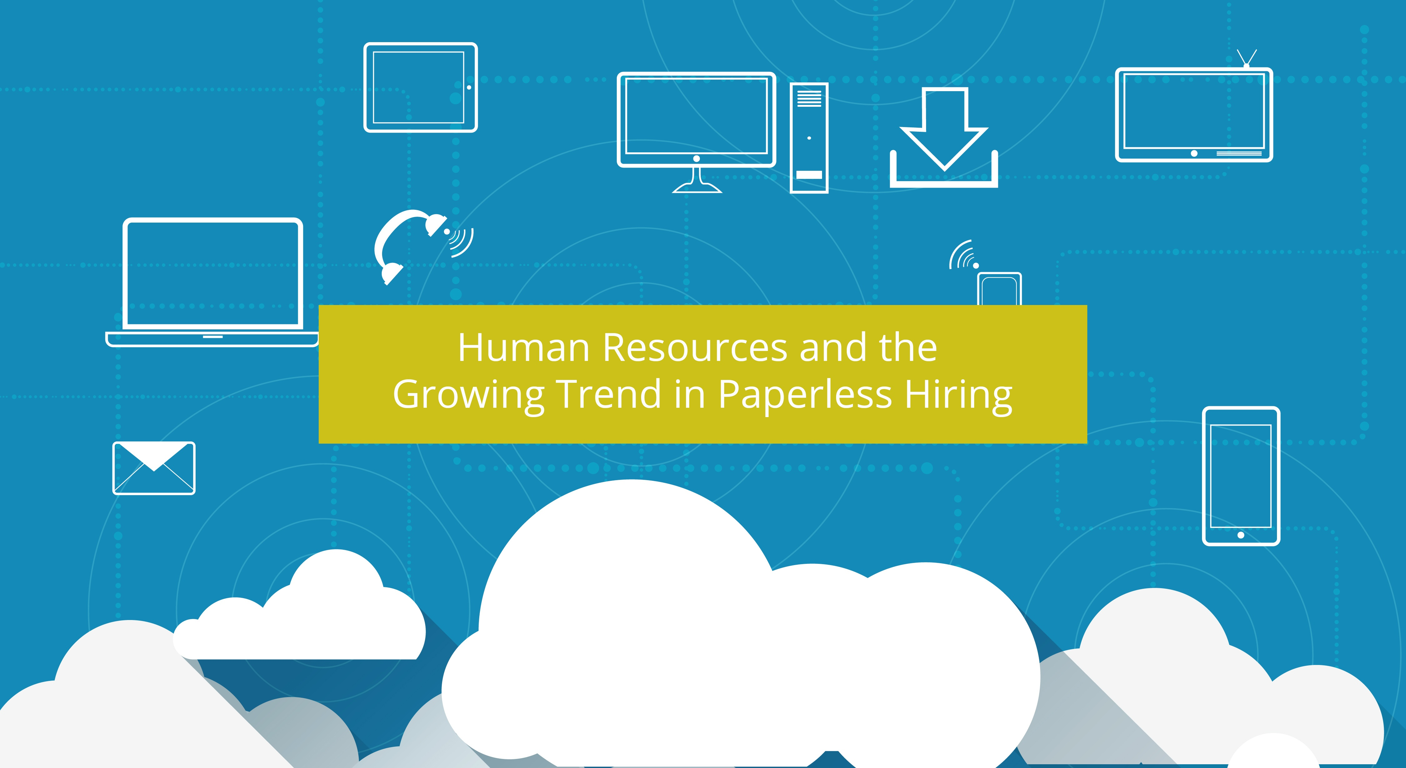 Human_Resources_and_the_Growing_Trend_in_Paperless_Hiring.jpg