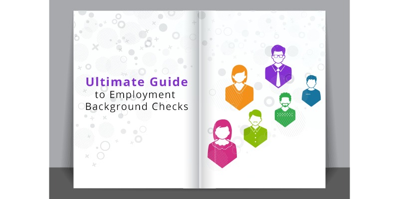Ultimate Guide to Employment Background Checks