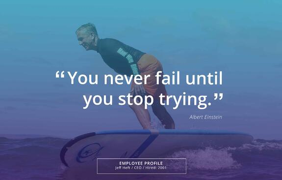 You never fail until you stop trying